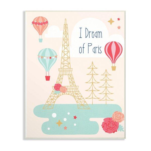 Felten I Dream of Paris Decorative Plaque by Harriet Bee
