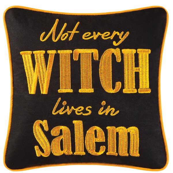 Not Every Witch Lives In Salem Halloween Throw Pillow by C&F Home