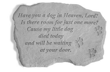 Have You a Dog in Heaven Stepping Stone by Kay Berry, Inc