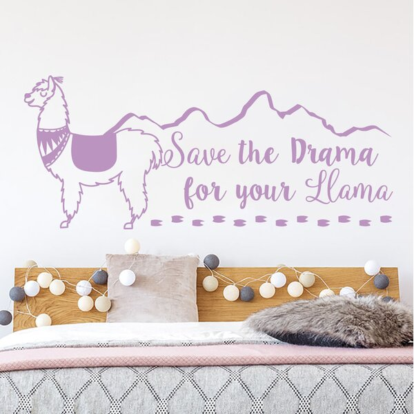 Save the Drama for your Llama Wall Decal by Zoomie Kids