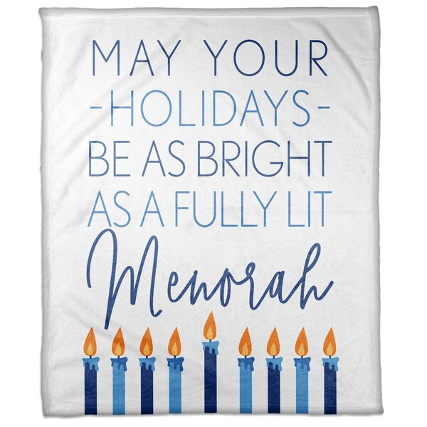 Westwood May Your Holidays Be as Bright as A Fully Lit Menorah Blanket by The Holiday Aisle
