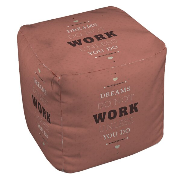 Dreams Take Work Pouf by Manual Woodworkers & Weavers