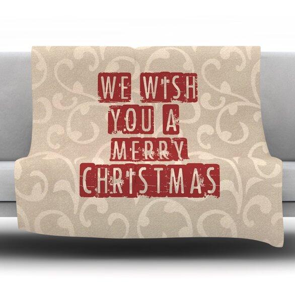 We Wish You a Merry Christmas Fleece Throw Blanket by East Urban Home
