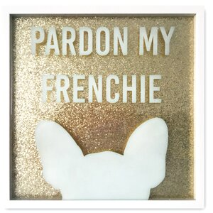 'Pardon My Frenchie' Glitter Framed Textual Art by Willa Arlo Interiors