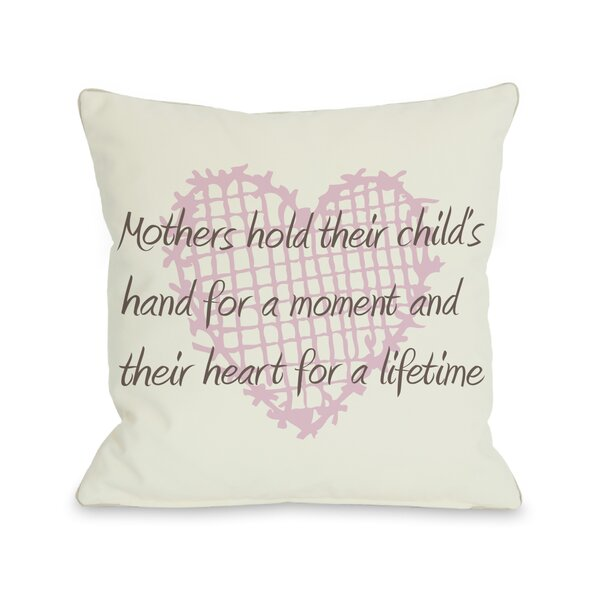 Mothers Hold Hands for a Moment, Hearts Throw Pillow by One Bella Casa