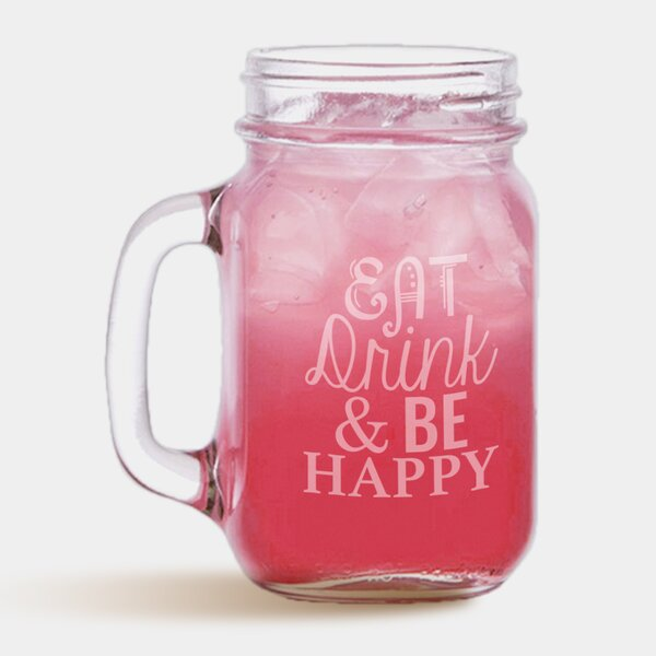 Eat Drink and Happy Mason Glass Jar by Monogramonline Inc.