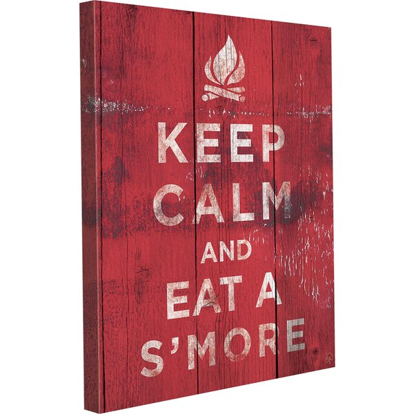 Keep Calm And Eat A Smore Textual Art on Wrapped Canvas by Click Wall Art