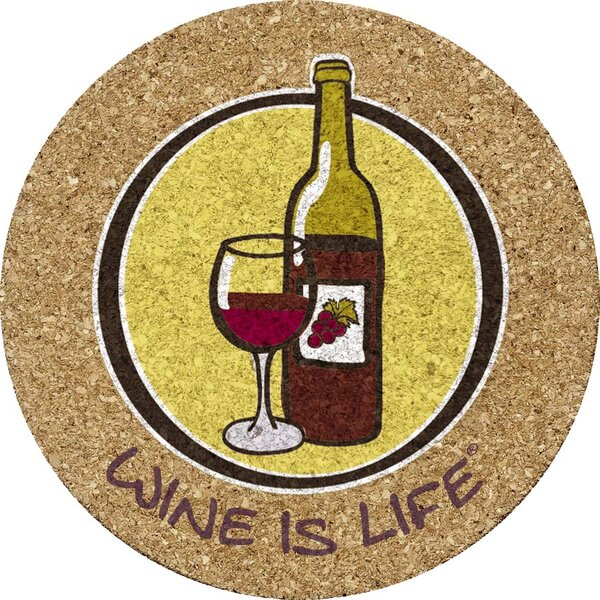 Wine is Life Cork Trivet by Thirstystone
