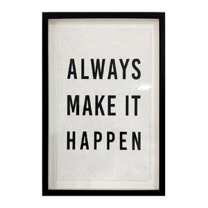 Make it Happen Framed Textual Art by Mercury Row