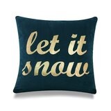 The Holiday Aisle Demello Let It Snow Square Pillow Cover Wayfair