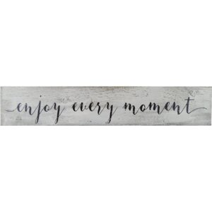 'Enjoy Every Moment' Textual Art on Manufactured Wood by Fireside Home