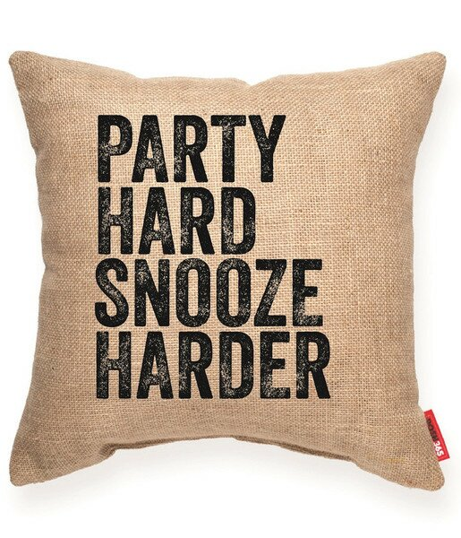 Party Hard Snooze Harder Decorative Burlap Throw Pillow by Posh365