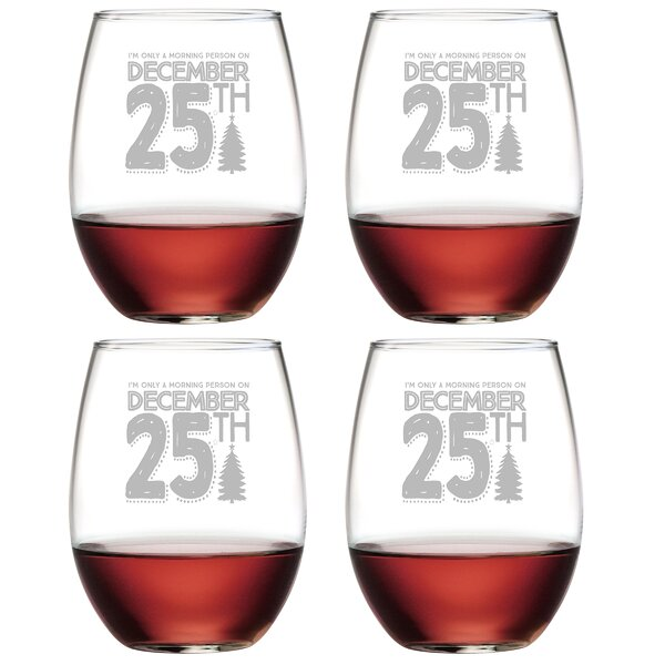 Morning Person Glass 21 oz. All Purpose Stemless Wine Glass (Set of 4) by The Holiday Aisle