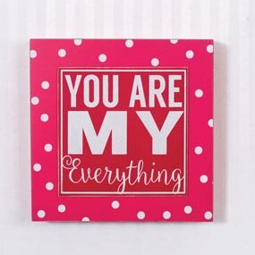 You Are My Everything Wall Decor by Adams & Co