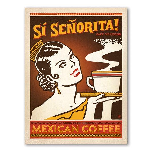 Si Senorita Vintage Advertisement by East Urban Home