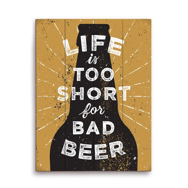Life Is Too Short For Bad Beer Textual Art Plaque in Black by Click Wall Art