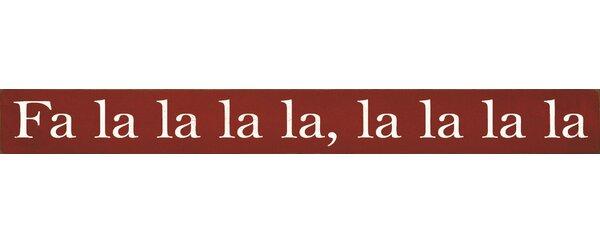 Fa La La La La Textual Art Plaque by Sawdust City