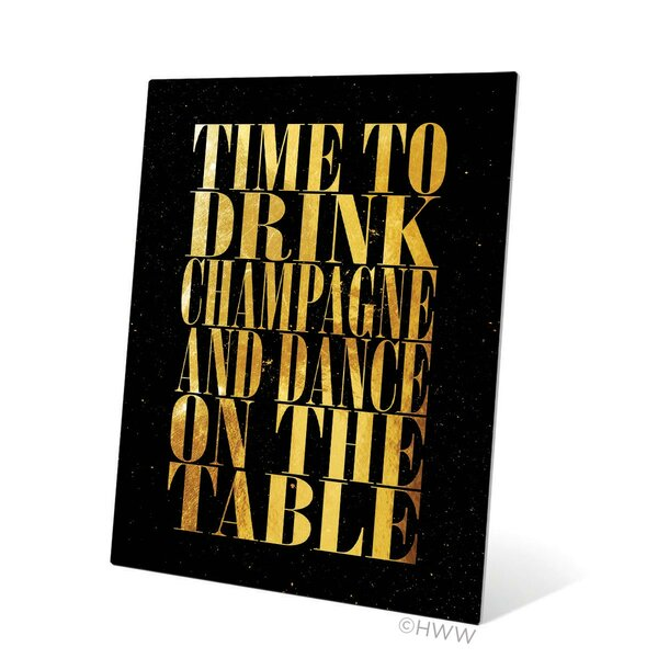 Time To Drink Champagne Textual Art Plaque by Click Wall Art