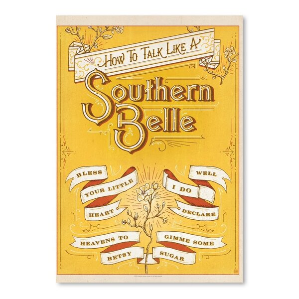 Talk Southern Belle Vintage Advertisement by East Urban Home
