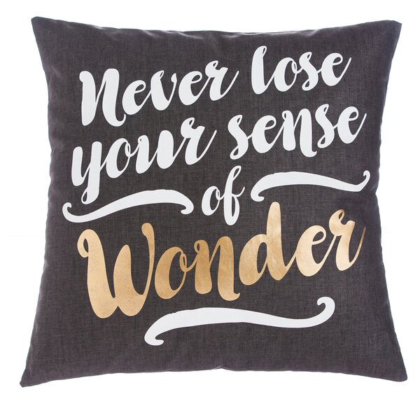Gwaltney Never Lose Your Sense of Wonder Throw Pillow by Winston Porter