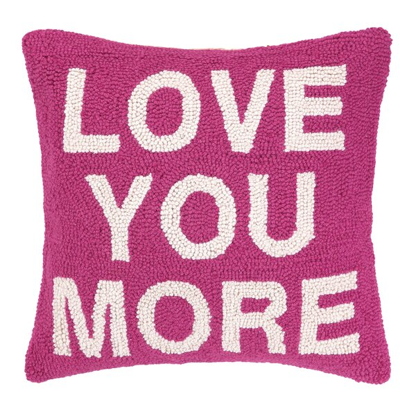 Love You More Square Hook Wool Throw Pillow by Peking Handicraft