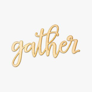 Gather Wood Sign Wall Decor