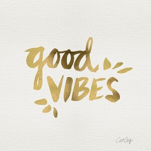 Good Vibes Gold Artprint by Cat Coquillette Textual Art on Wrapped Canvas by Mercury Row