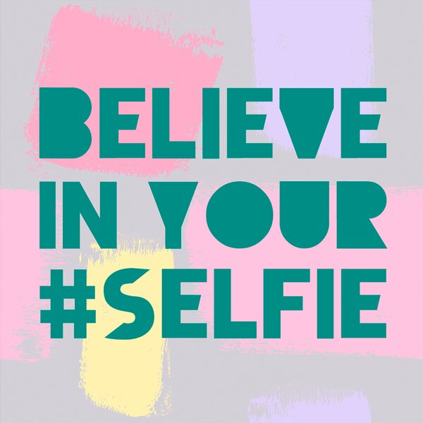 Believe in Your Selfie by WP House Canvas Art by Oopsy Daisy