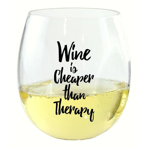 Casanovia Wine is Cheaper Wine Glass by Winston Porter
