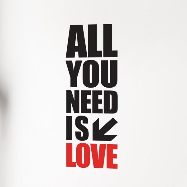 Mia & Co All You Need Is Love Wall Decal by ADZif