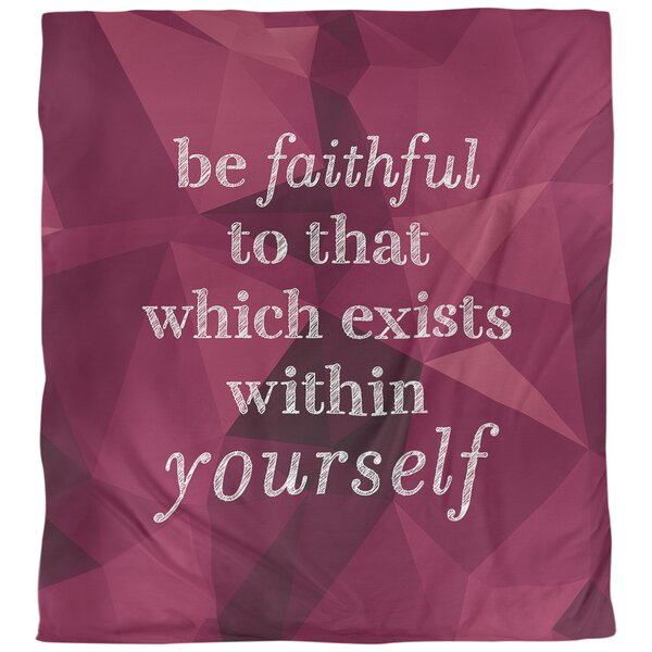 Be Faithful to Yourself Quote Single Duvet Cover