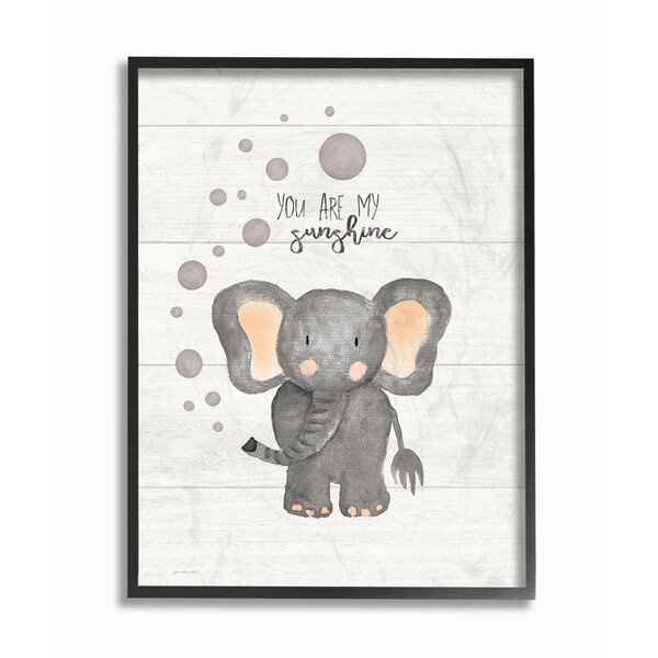 Fells You are My Sunshine Elephant Framed Art by Harriet Bee