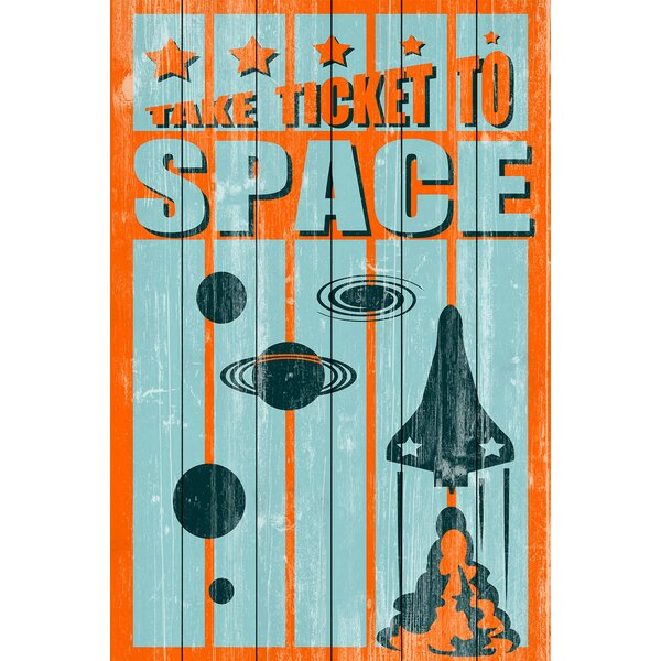 Ticket to Space Graphic Art on Wood by Marmont Hill