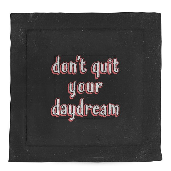 Don't Quit Your Daydream Single Reversible Comforter