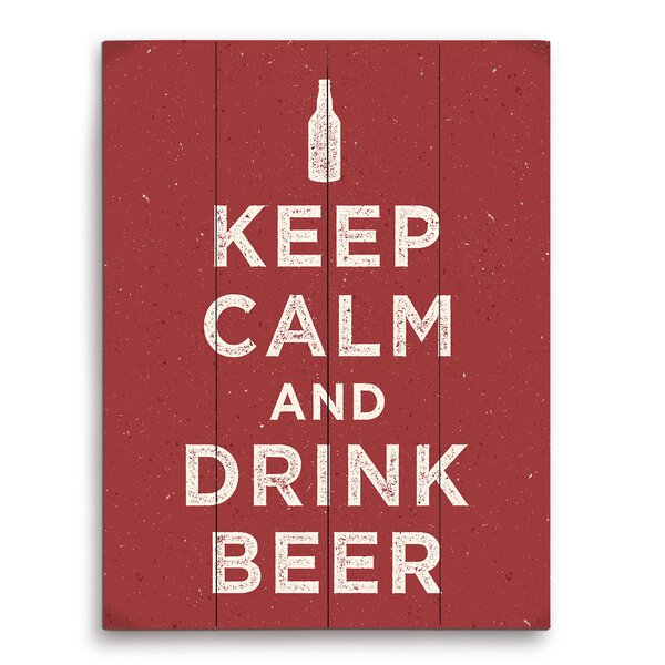 Keep Calm And Drink Beer Textual Art Plaque by Click Wall Art