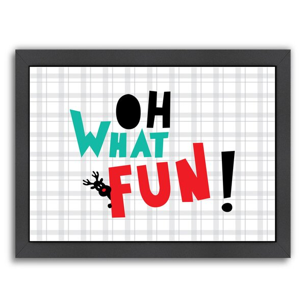 Oh What Fun Christmas Framed Textual Art by East U