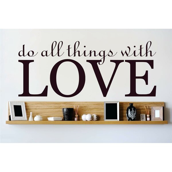 Do All Things with Love Wall Decal by Design With Vinyl