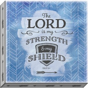 Accentuate the Positive 'The Lord is My Strength' Textual Art on Wrapped Canvas by Carpentree
