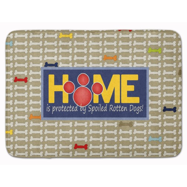Home is protected spoiled rotten dogs Rectangle Microfiber Non-Slip Bath Rug