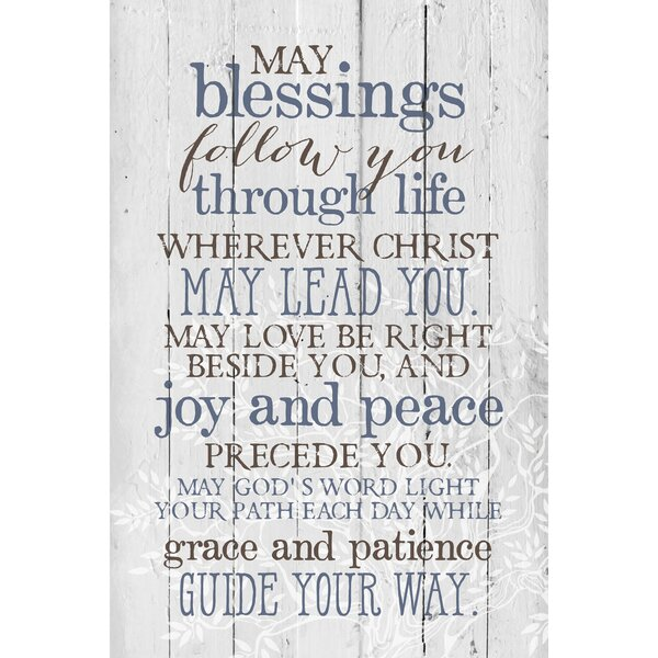 May Blessings Follow You… Textual Art Plaque by Dexsa