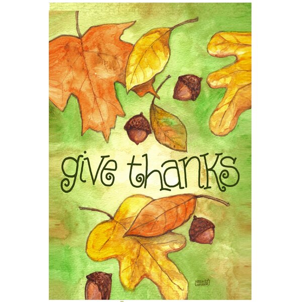 Leaves Fall Give Thanks Garden Flag by The Cranford Group