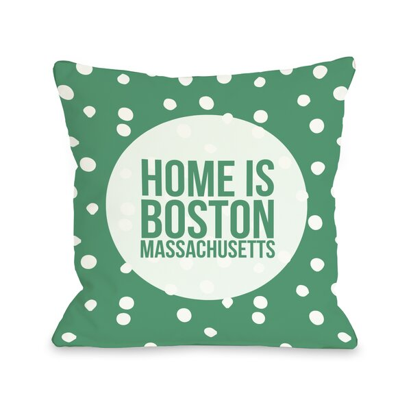 Home is Boston Dots Throw Pillow by One Bella Casa