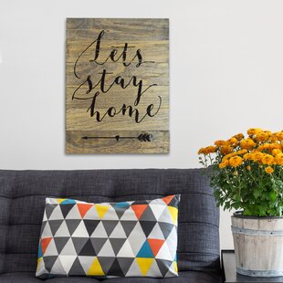 Superieur Letu0027s Stay Home Natural Barn Wood Textual Art On Wood
