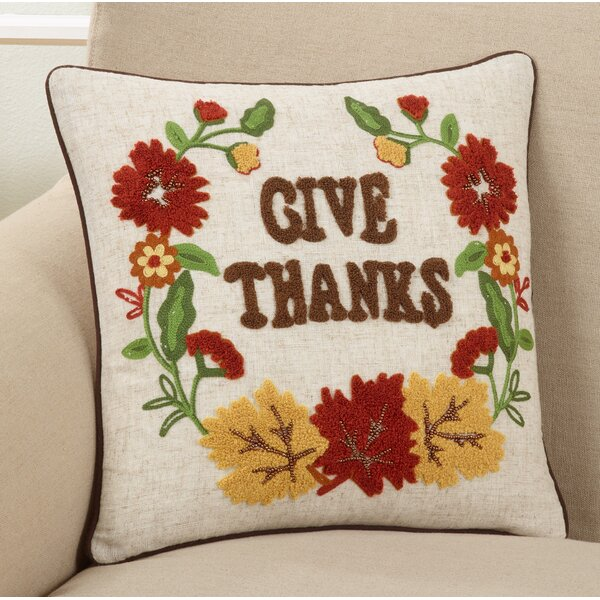 Boles Give Thanks Design Throw Pillow by The Holiday Aisle