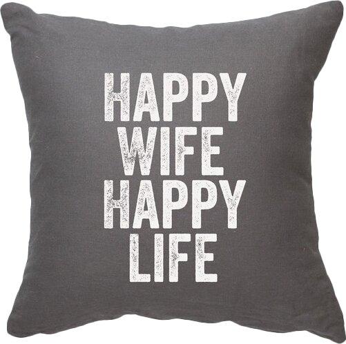 Expressive Happy Wife Happy Life Decorative Throw Pillow by Posh365