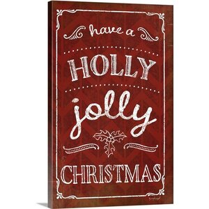 Christmas Art 'Holly Jolly Christmas' by Jennifer Pugh Textual Art on Wrapped Canvas