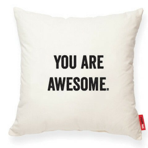 Expressive You Are Awesome Decorative Cotton Throw Pillow by Posh365