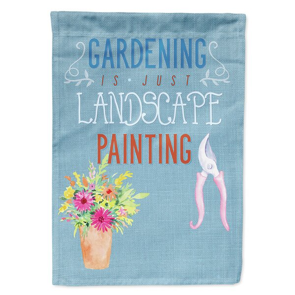 Gardening Is Landscape Painting 2-Sided Polyester 15 x 11 in. Garden Flag by Caroline's Treasures