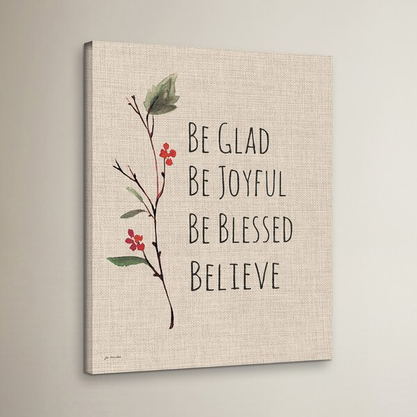 Be Glad Be Joyful Be Blessed Believe Textual Art o