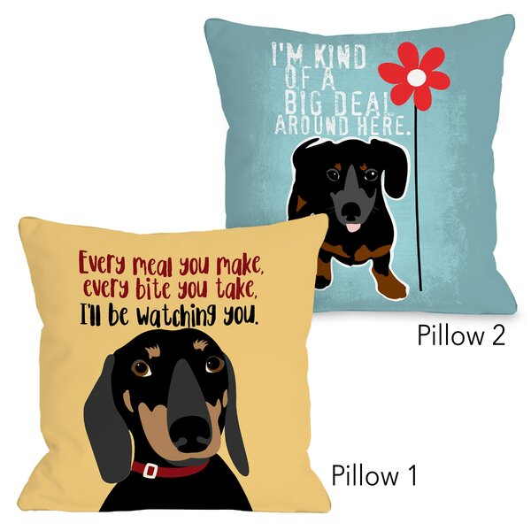 Mainor Dachshund Every Meal You Make and Dachshund Big Deal 2 Piece Throw Pillow Set by Winston Porter